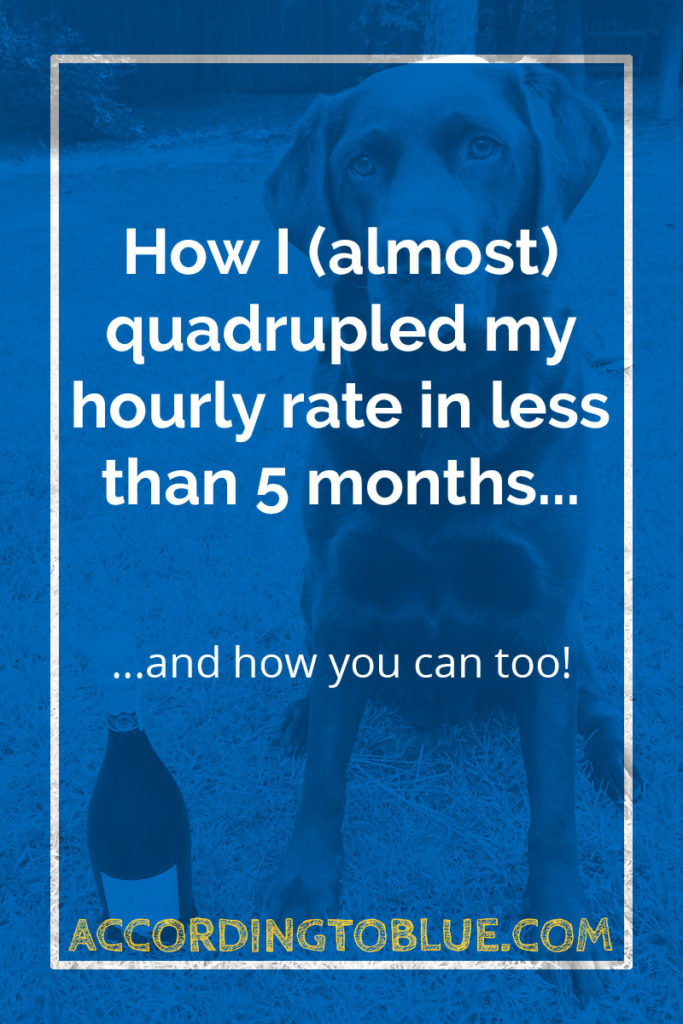How I increased hourly rate in less than 5 months