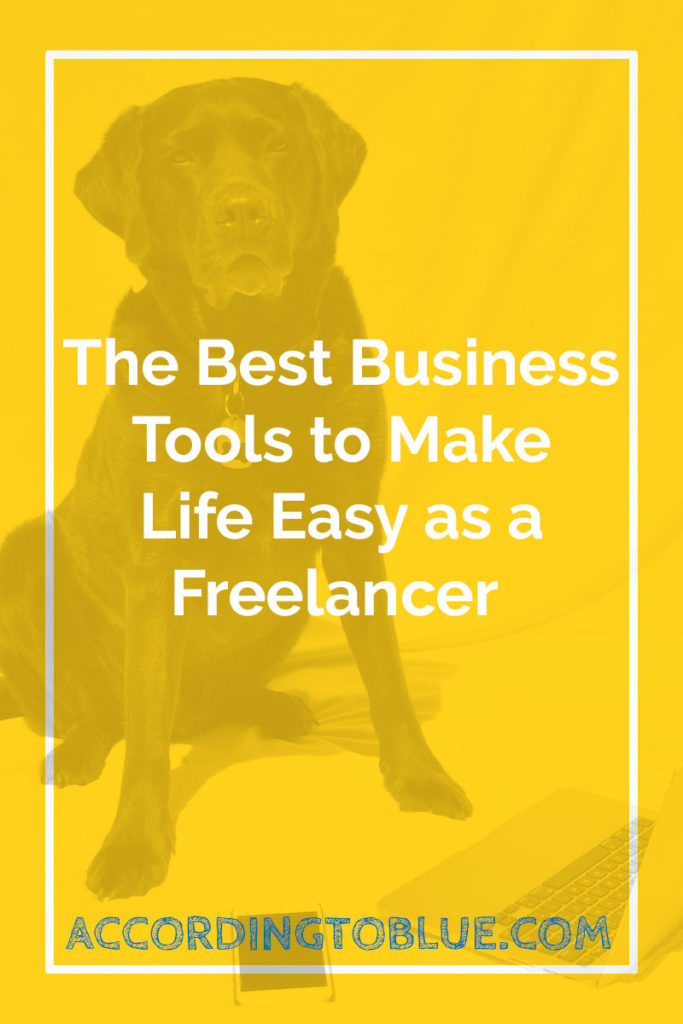 The Best Business Tools to Make Life Easy as a Freelancer